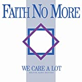 We Care A Lot (Deluxe Band Edition/Bonus Track/2016 Remaster)