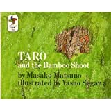 Taro and the bamboo shoot;: A Japanese tale