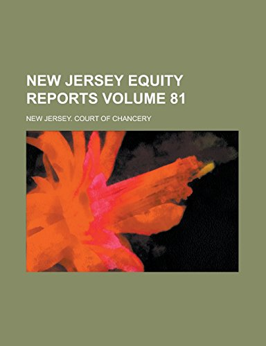 New Jersey Equity Reports Volume 81