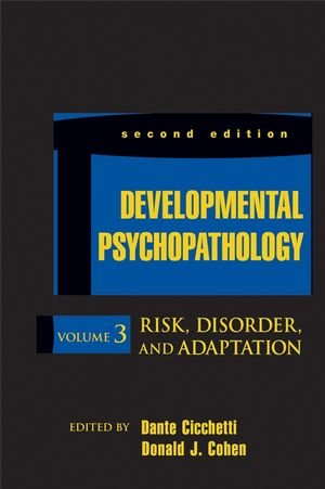 Developmental Psychopathology, Risk, Disorder, and...