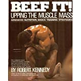 Beef It: Upping the Muscle Mass
