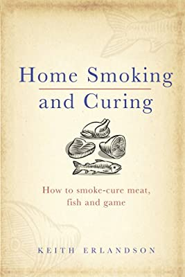 Home Smoking and Curing by Ebury Press