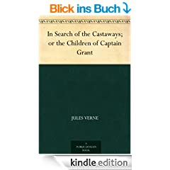 In Search of the Castaways; or the Children of Captain Grant (English Edition)