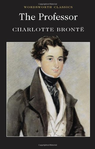 The Professor (Wordsworth Classics)