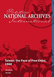Taiwan: The Face of Free China, 1960