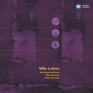 Villa-Lobos: Bachianas Brasile
