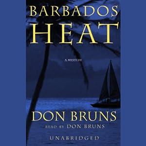Barbados Heat Audiobook
