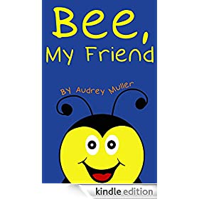 Bee, My Friend