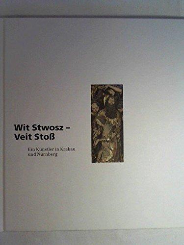 wit-stwosz-veit-stoss-ein-kunstler-in-krakau-und-nurnberg