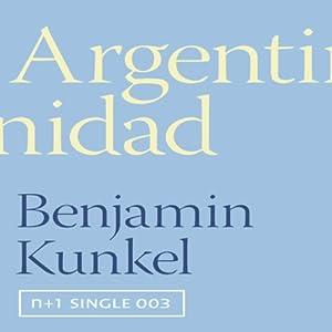 Argentinidad (n+1 singles) Audiobook