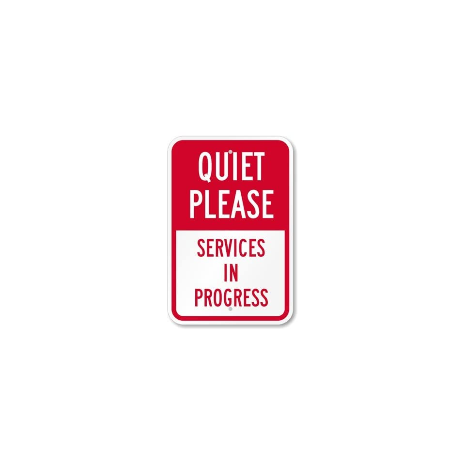 SmartSign 3M Engineer Grade Reflective Sign, Legend Quiet Please   Services in Progress, 18 high x 12 wide, Red on White