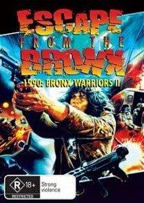 les-guerriers-du-bronx-2-escape-from-the-bronx-fuga-dal-bronx-bronx-warriors-2-origine-australien-sa