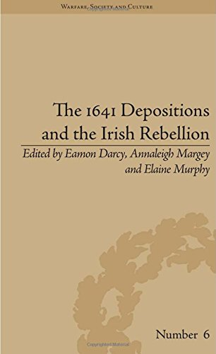 The 1641 Depositions and the Irish Rebellion (