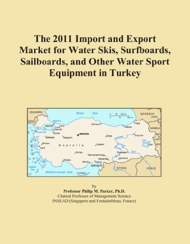 The 2011 Import and Export Market for Water Skis, Surfboards, Sailboards, and Other Water Sport Equipment in Turkey