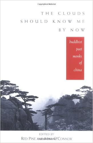 The Clouds Should Know Me By Now: Buddhist Poet Monks of China written by Red  Pine