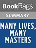img - for Many Lives, Many Masters by Brian L. Weiss | Summary & Study Guide book / textbook / text book