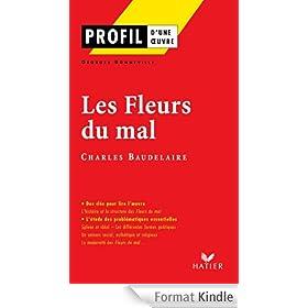 Profil - Baudelaire : Les Fleurs du mal : Analyse litt�raire de l'oeuvre