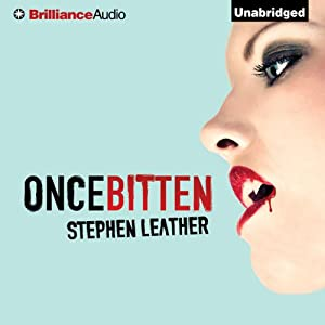 Once Bitten | [Stephen Leather]