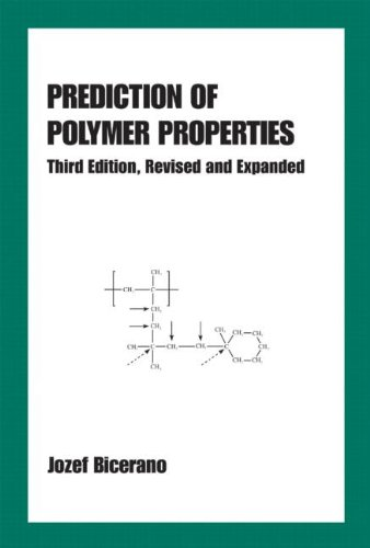Prediction Of Polymer Properties (Plastics Engineering)