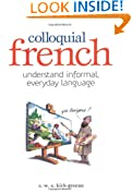 Colloquial French (Foulsham know how)