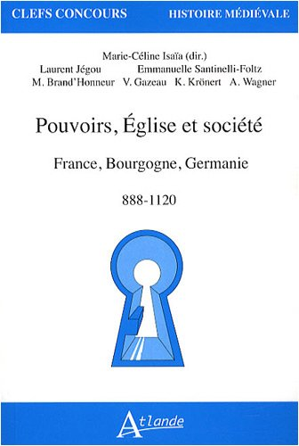 pouvoir-eglise-et-societes-france-bourgogne-germanie-888-1120