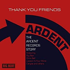 Thank You Friends - Ardent Records Anthology