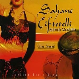 Somali Mustafa - Sahane Ciftetelli - Amazon.com Music