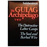 The Gulag Archipelago: 1918-1956, An Experiment in Literary Investigation III - IV (0060139110) by Aleksandr I. Solzhenitsyn