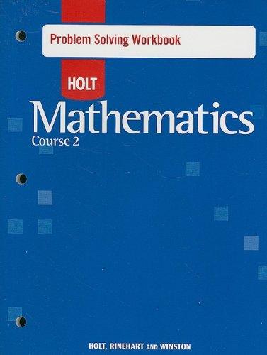 Problem Solving Workbook - Holt Mathematics Course 2