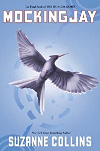 Cover of &quot;Mockingjay (The Final Book of T...