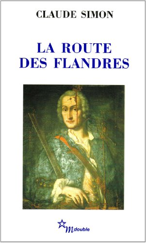 La Route Des Flandres (French Edition)