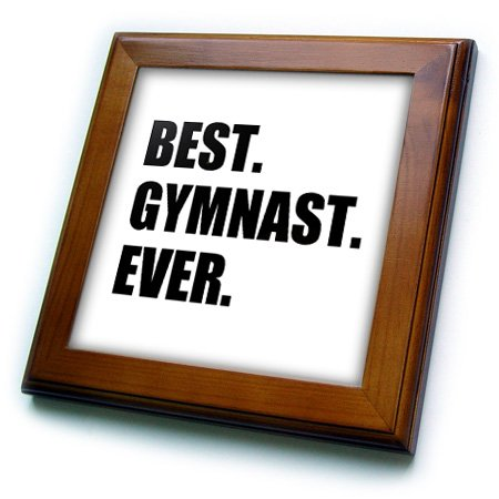Best Gymnast Ever - fun gift for talented gymnastics athletes - text - 8x8 Framed Tile