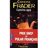 Camino 999par Catherine Fradier