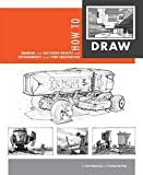 img - for Scott Robertson: How to Draw : Drawing and Sketching Objects and Environments from Your Imagination (Paperback); 2013 Edition book / textbook / text book