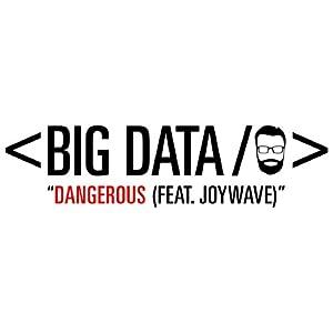 Dangerous (feat. Joywave) from Warner Bros.