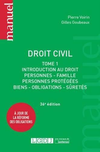 Droit civil Tome1 : Introduction au droit, personnes, famille, personnes protégées, biens, obligations, sûretés