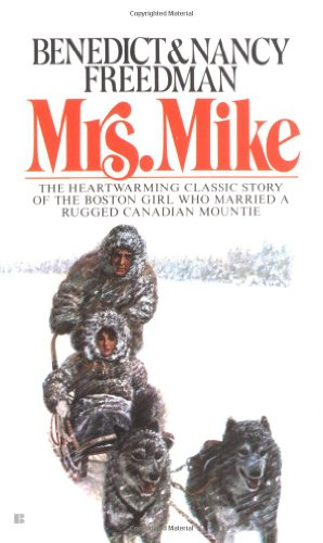 Mrs. Mike: The Story Of Katherine Mary Flannigan