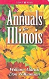 img - for William Aldrich: Annuals for Illinois (Paperback); 2004 Edition book / textbook / text book