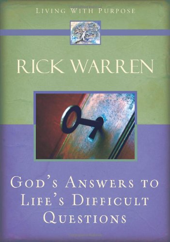 God's Answers to Life's Difficult Questions (Living with Purpose), Warren, Rick