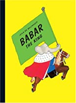 Babar the King By Jean De Brunhoff