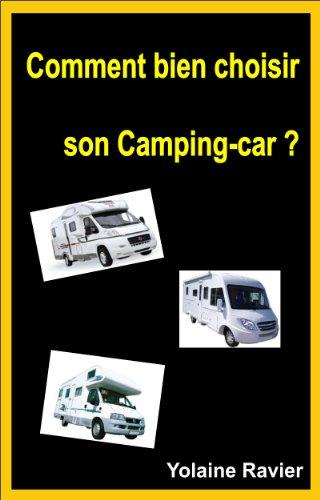Couverture du livre Comment bien choisir son camping-car ?