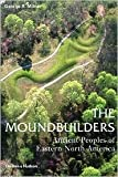 img - for The Moundbuilders Publisher: Thames & Hudson book / textbook / text book