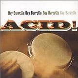Acid! By Ray Barretto (2001-09-17)