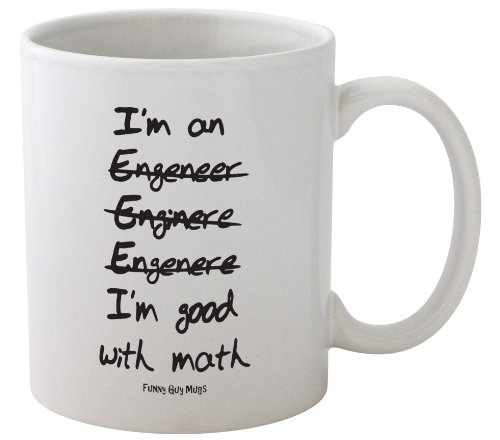 I'M Good With Math Mug -- Funny Engineer Mug -- Official Funny Guy Mugs™ Product