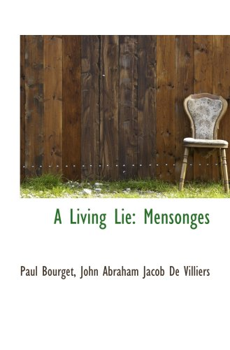 A Living Lie: Mensonges