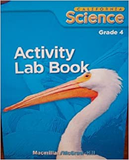 activity lab book grade 4 california science mcgraw hill 9780022842413 books. Black Bedroom Furniture Sets. Home Design Ideas