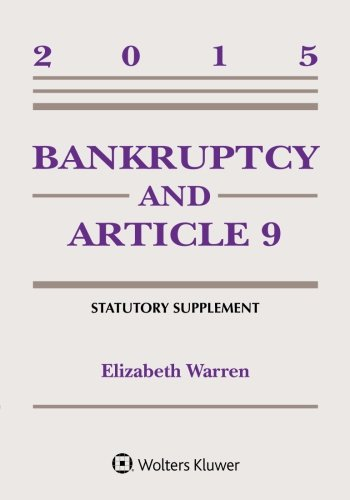 Bankruptcy and Article 9 Statutory Supplement PDF