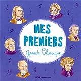 echange, troc Compilation - Mes Premiers Grands Classiques
