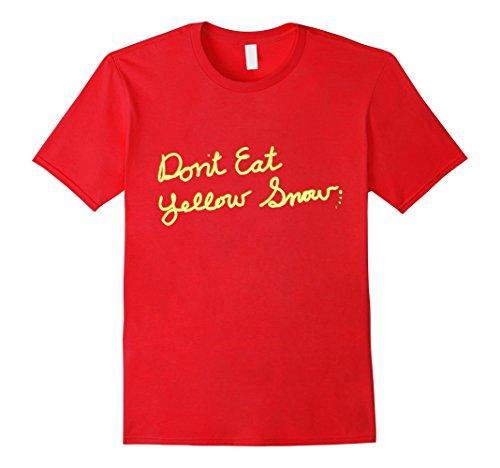 Dont-Eat-Yellow-Snow-T-Shirt