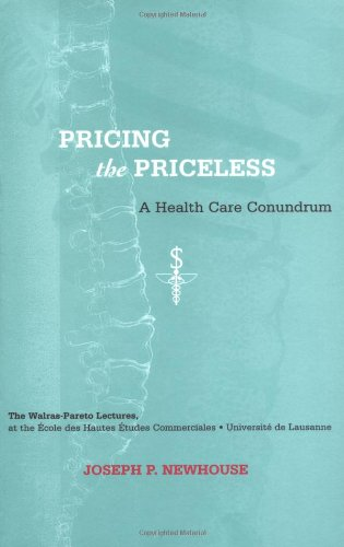 Pricing the Priceless: A Health Care Conundrum...